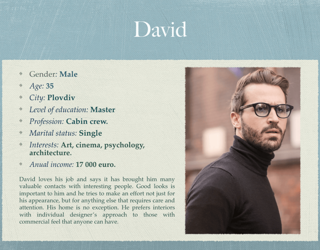 David is the perfect buyer persona for furniture store.